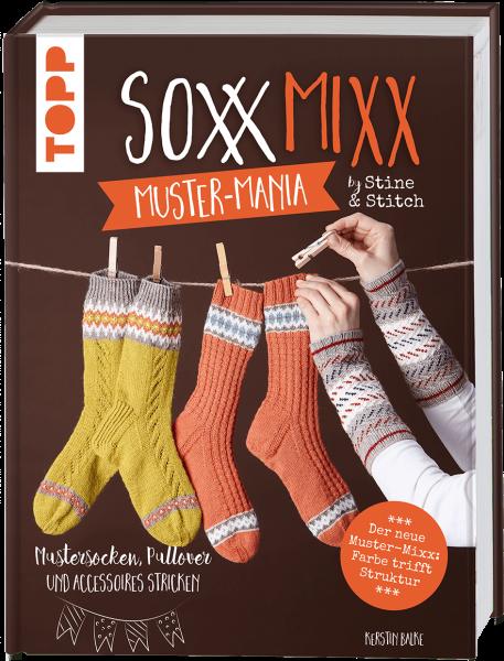 SoxxMixx. Muster-Mania by Stine & Stitch (Signierte Ausgabe)