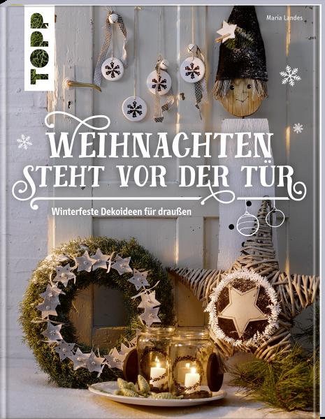 weihnachten steht vor der t r winterfeste deko f r drau en. Black Bedroom Furniture Sets. Home Design Ideas