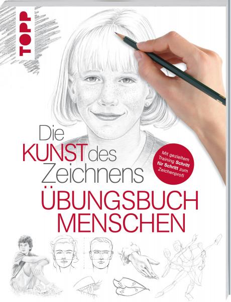 Die Kunst des Zeichnens - Menschen Übungsbuch