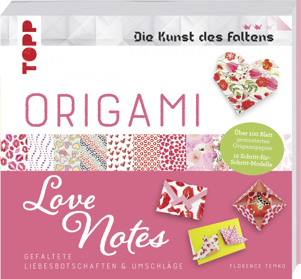 Origami Love Notes (Die Kunst des Faltens)