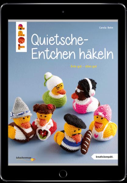 Quietsche-Entchen häkeln (eBook)