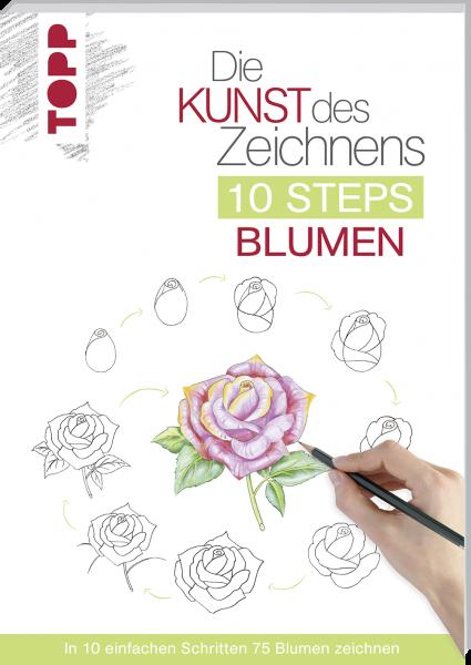 Die Kunst des Zeichnens 10 Steps - Blumen