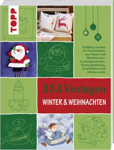 333 Vorlagen Winter & Weihnachten