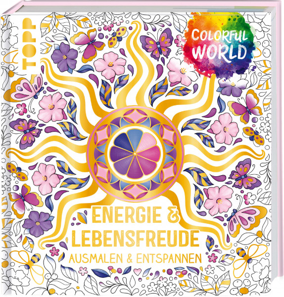 Colorful World - Energie & Lebensfreude