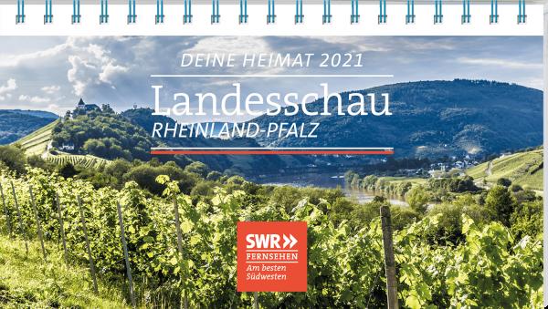 Deine Heimat 2021 - SWR Landesschau Rheinland-Pfalz
