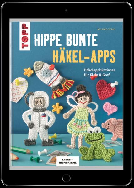 Hippe bunte Häkel-Apps (eBook)