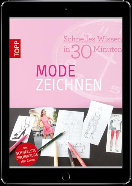 Schnelles Wissen in 30 Minuten - Modezeichnen (eBook)
