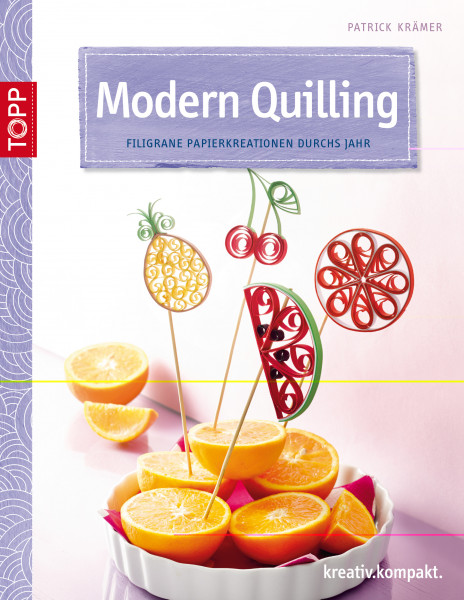 Modern Quilling