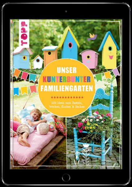 Unser kunterbunter Familiengarten (eBook)