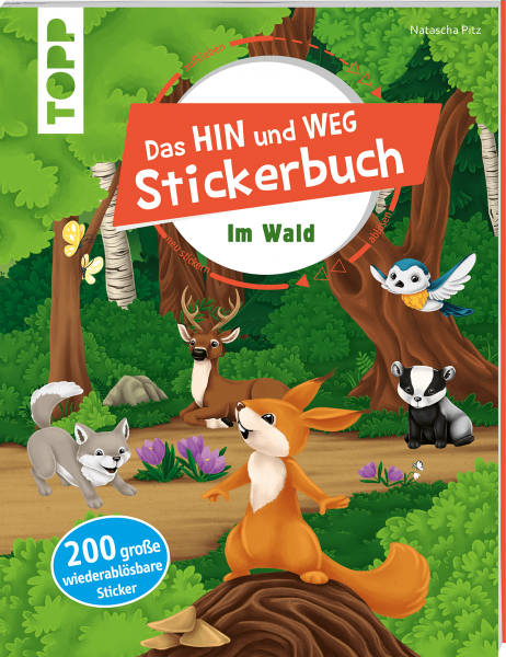 Das Hin-und-weg-Stickerbuch Im Wald