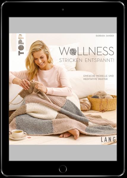 Wollness - Stricken entspannt! (eBook)