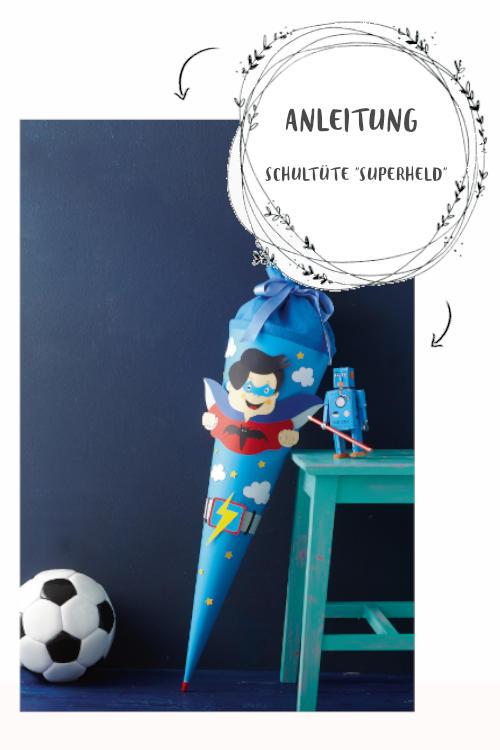 Schultüte basteln Anleitung für Superhelden Schultüte