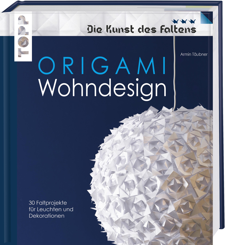 Origami Wohndesign Die Kunst Des Faltens