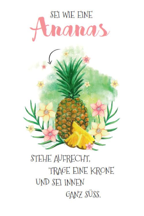 Bidl mit Ananas und Spruch