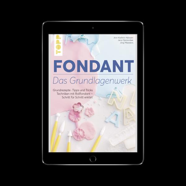 Fondant – Das Grundlagenwerk (eBook)