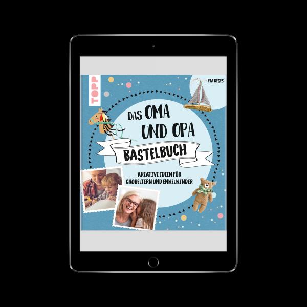 Das Oma und Opa Bastelbuch (eBook)