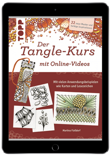 Der Tangle-Kurs mit Online-Videos (eBook)