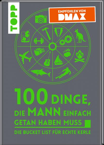 100 Dinge, die MANN einfach getan haben muss