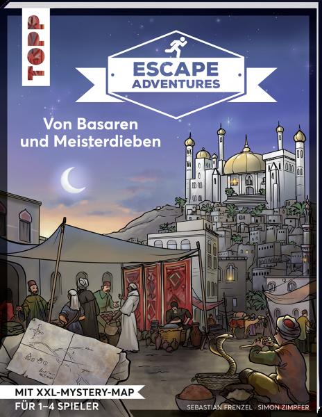 Escape Adventures – Von Basaren und Meisterdieben