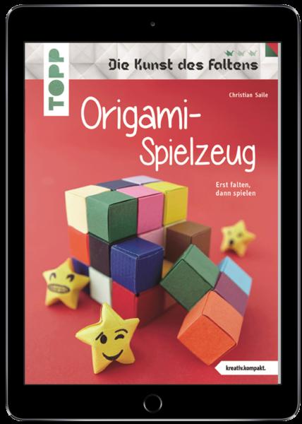 Origami-Spielzeug (Die Kunst des Faltens) (eBook)