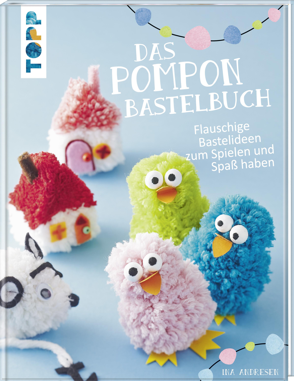 Das Pompon Bastelbuch