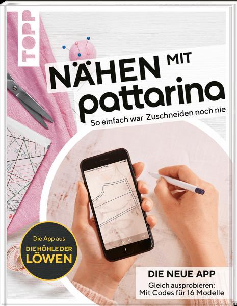 Nähen mit Pattarina (Die App bekannt aus Die Höhle der Löwen)