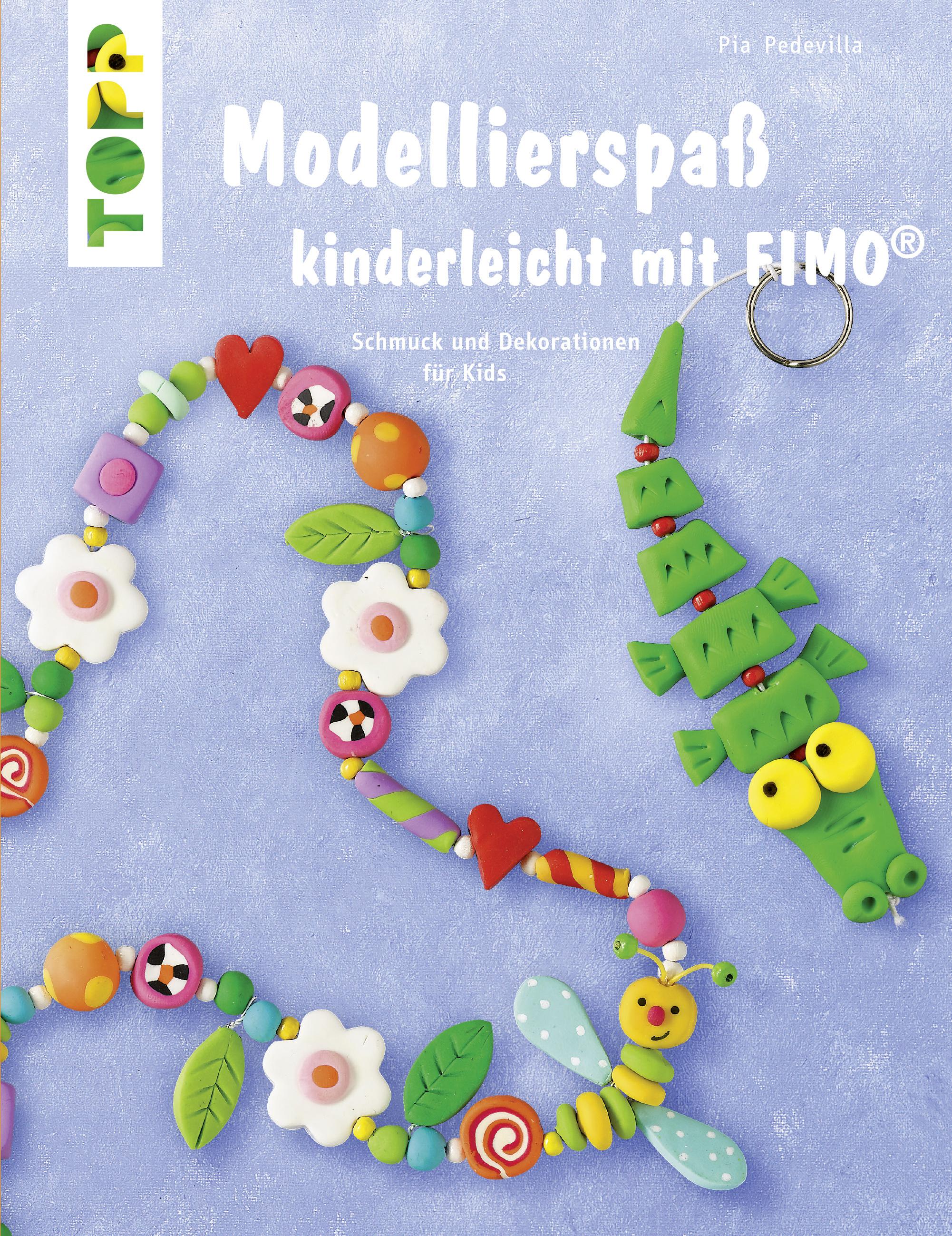Relativ Modellierspaß kinderleicht mit FIMO - Kneten & Modellieren QN68