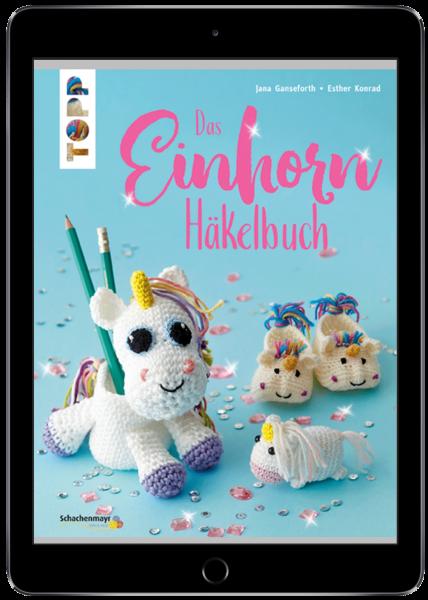 Das Einhorn-Häkelbuch (eBook)