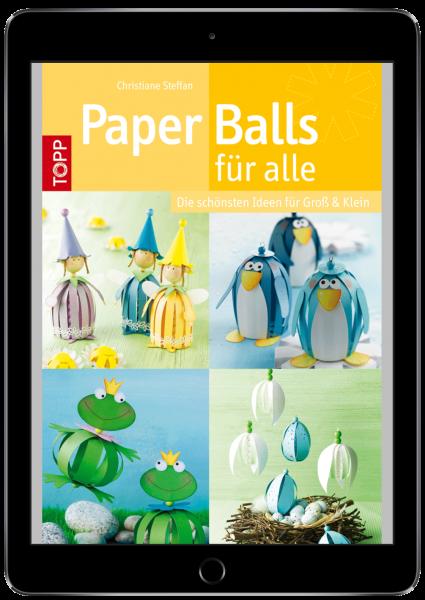 Paper Balls für alle (eBook)