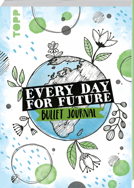 Every Day For Future - das Bullet Journal