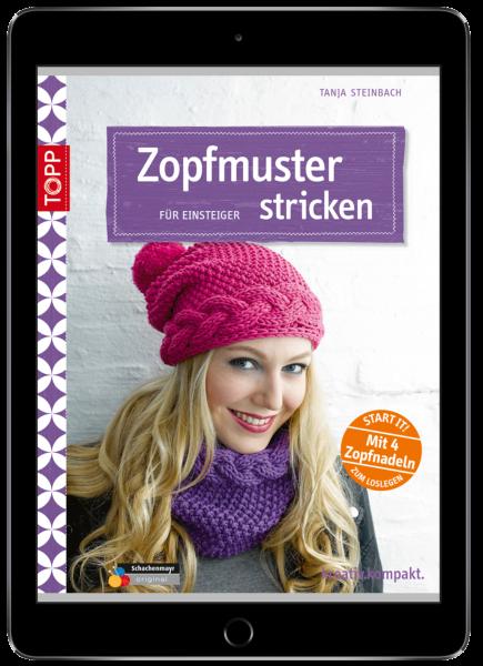 Zopfmuster stricken für Einsteiger (eBook)