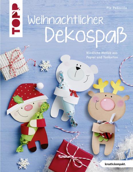 Weihnachtlicher Dekospaß (kreativ.kompakt.)