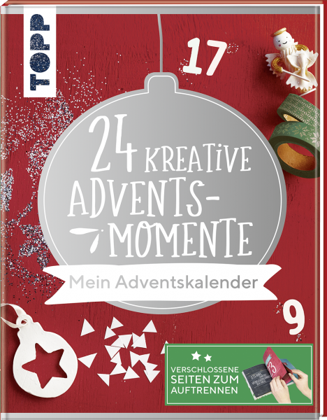 24 kreative Adventsmomente. Mein Adventskalender