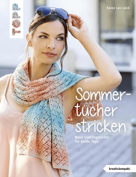 Sommertücher stricken (kreativ.kompakt)