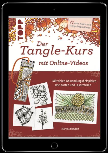 Der Tangle-Kurs mit Online-Videos (eBook)