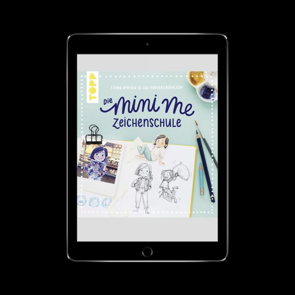 Frau Annika und ihr Papierfräulein: Die Mini me Zeichenschule (eBook)