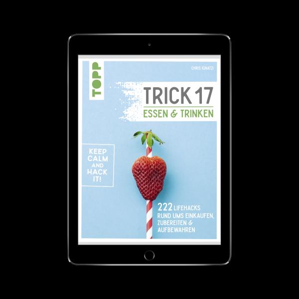 Trick 17 - Essen und Trinken (eBook)