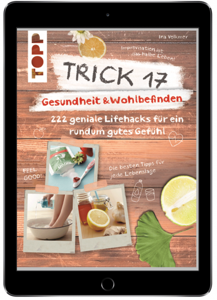 Trick 17 - Gesundheit & Wohlbefinden (eBook)