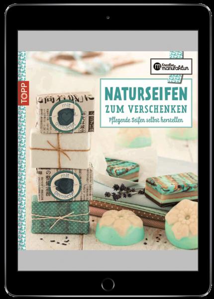 Naturseifen zum Verschenken (eBook)