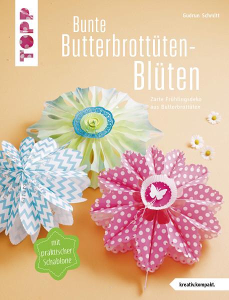 Bunte Butterbrottüten-Blüten (kreativ.kompakt.)