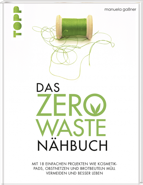 Das Zero-Waste-Nähbuch