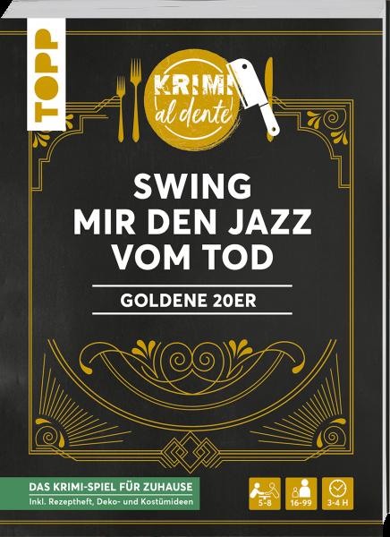 Krimi al dente – Goldene 20er – Swing mir den Jazz vom Tod