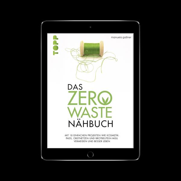 Das Zero-Waste-Nähbuch (eBook)