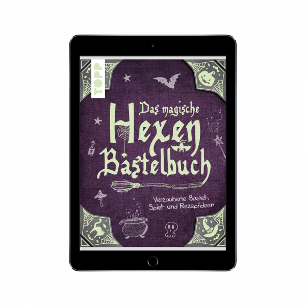 Das magische Hexen-Bastelbuch (eBook)