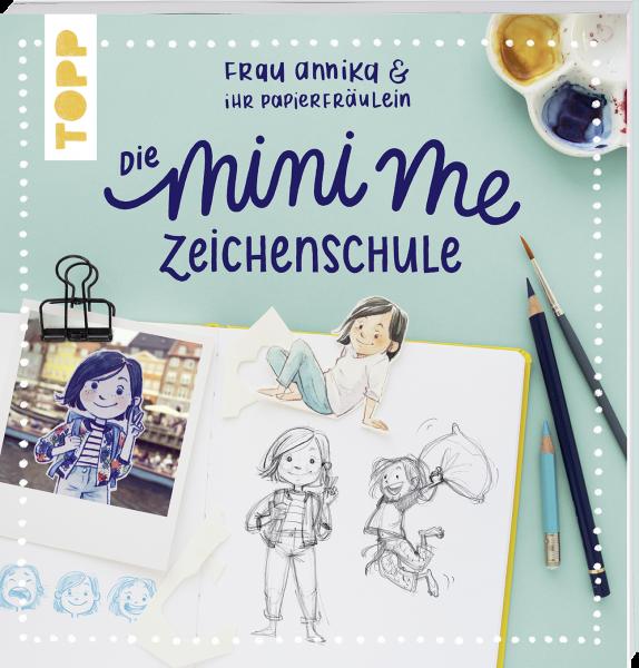 Frau Annika und ihr Papierfräulein: Die Mini-me Zeichenschule