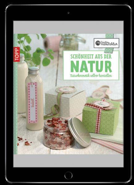 Schönheit aus der Natur (eBook)