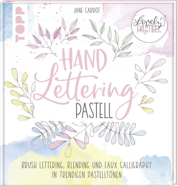 Lovely Pastell - Handlettering Pastell