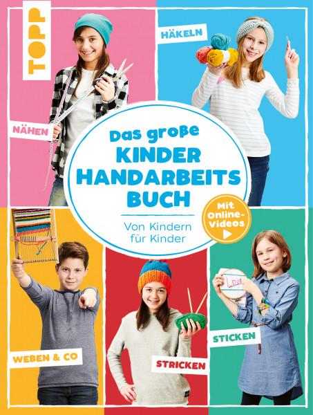Das große Kinderhandarbeitsbuch