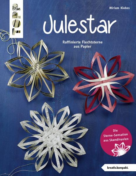 Julestar. Die Sterne-Sensation aus Skandinavien (kreativ.kompakt)