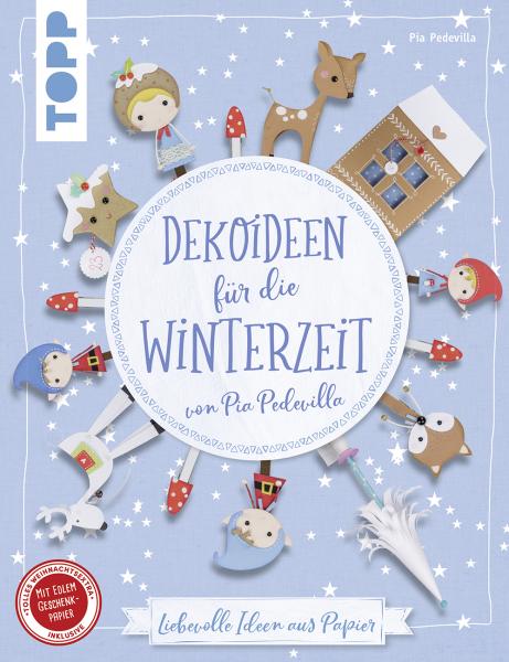 Dekoideen für die Winterzeit von Pia Pedevilla (kreativ.kompakt)
